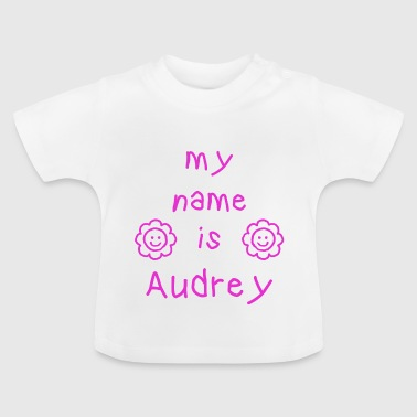 AUDREY MEIN NAME - Baby T-Shirt