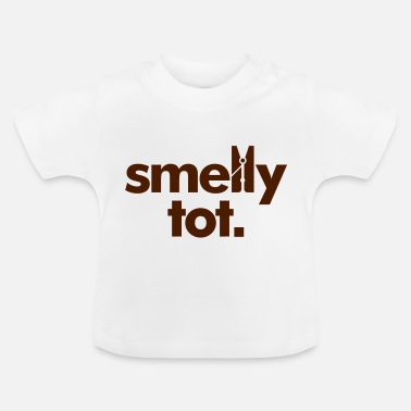 Smelly Stinker Smelly Tot - Baby T-Shirt