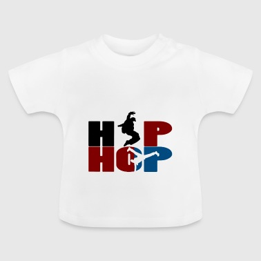 hip hop - Baby-T-shirt