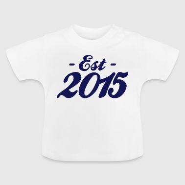 established 2015 baby födelse - Baby-T-shirt