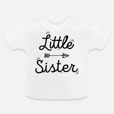 Sister little sister - T-shirt Bébé