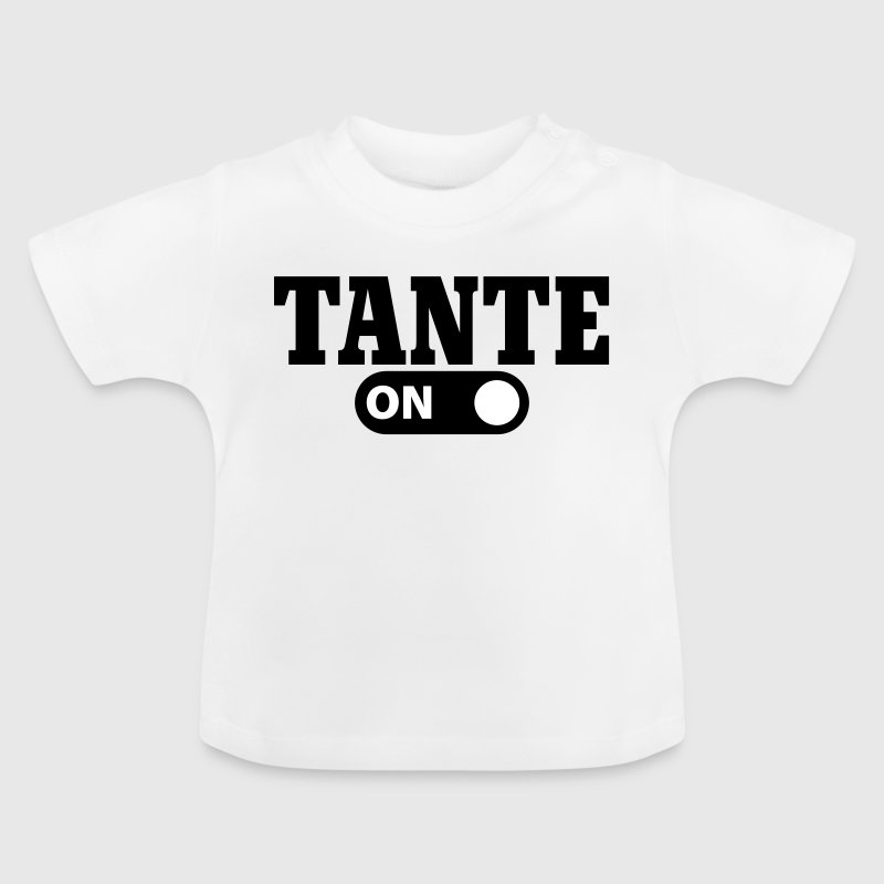 Tante on - Baby-T-skjorte