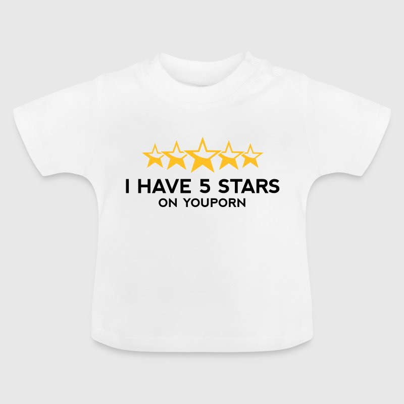I ve got 5 stars on YouPorn! - Baby T-Shirt