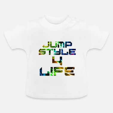 Jumpstyle Jumpstyle 4 Life - Baby T-shirt