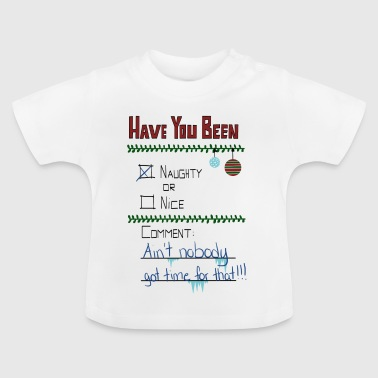 The Naugthy or Nice List - Baby T-shirt