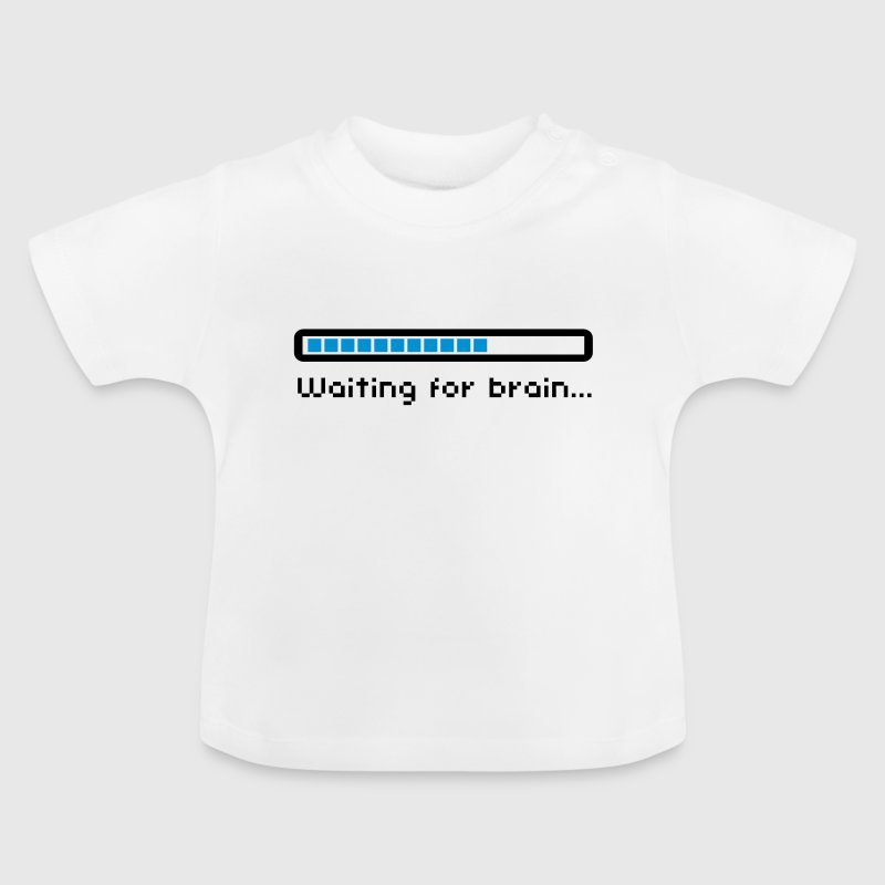 Waiting for brain (loading bar) / Funny humor - Baby T-Shirt