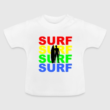 Surf-board Surf surfer surfing wave board - Baby T-Shirt