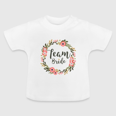 Team Bride - Baby T-Shirt