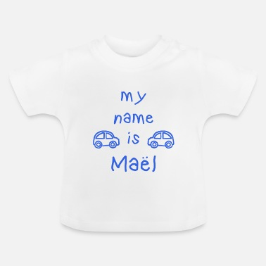 Maelle MAEL MY NAME IS - T-shirt Bébé
