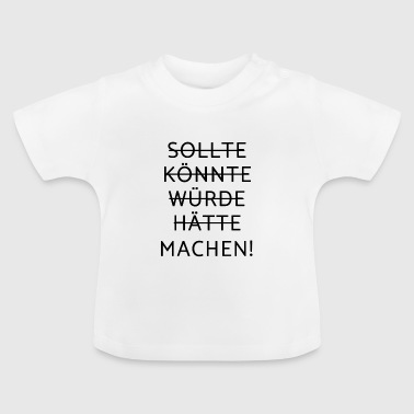 Motivation - motivation - Baby T-Shirt