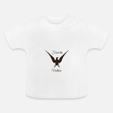 Vulture vulture - Baby T-Shirt
