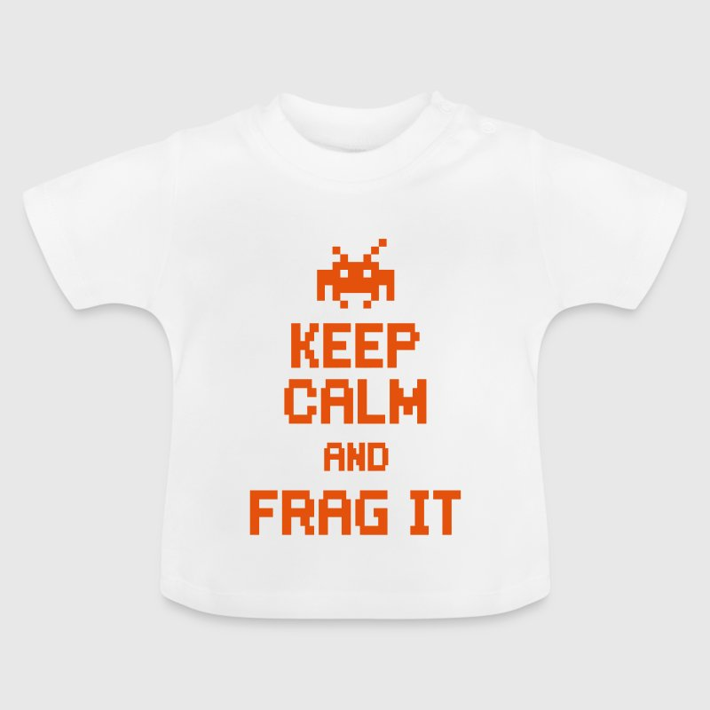 keep calm and frag it - Baby T-Shirt