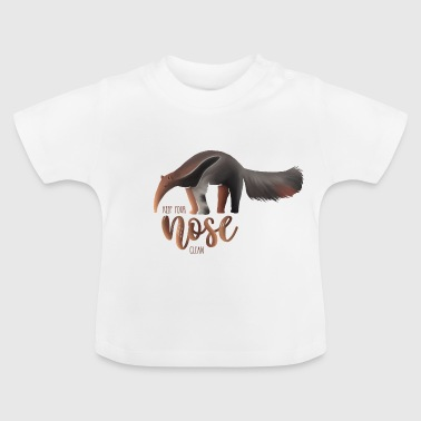 Ameisenbär Keep your nose clean - Anteater - Baby T-Shirt