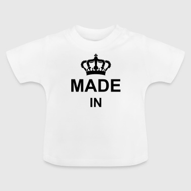 crown_made_in_g1 - Baby T-Shirt