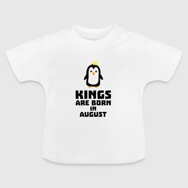 kings born in AUGUST S58d9 - Baby T-Shirt
