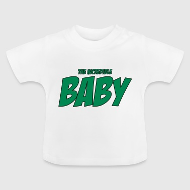 The Incredible Baby - Baby T-Shirt