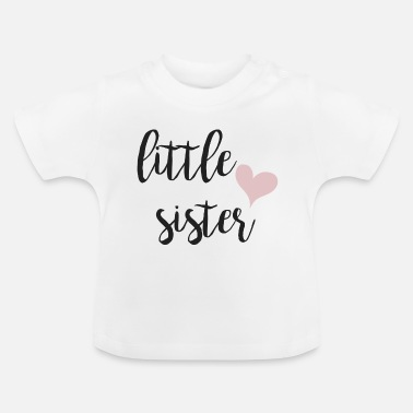 Baby Shower Little sister - Baby T-Shirt