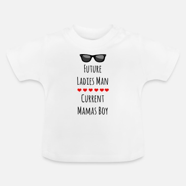 Sayings Baby baby sayings baby belly parents - Baby T-Shirt