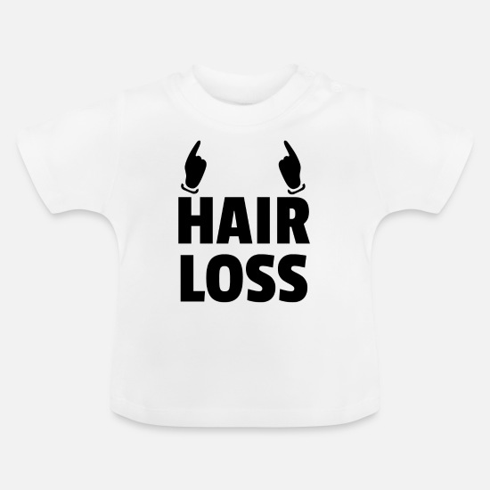 Haired Baby Clothes - hair loss - Baby T-Shirt white