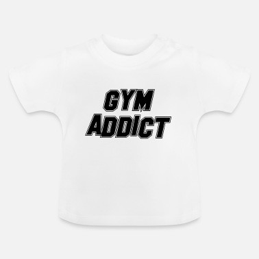 Health (FITNESS EDITION) GYM ADDICT Health Health Fit Training - Baby T-skjorte