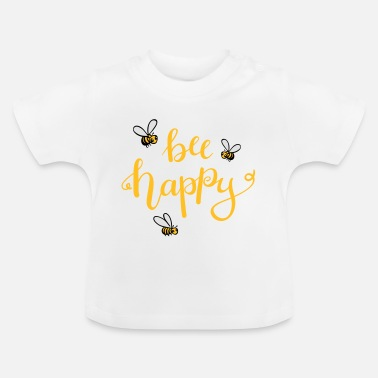 Bee bee happy - Baby T-Shirt