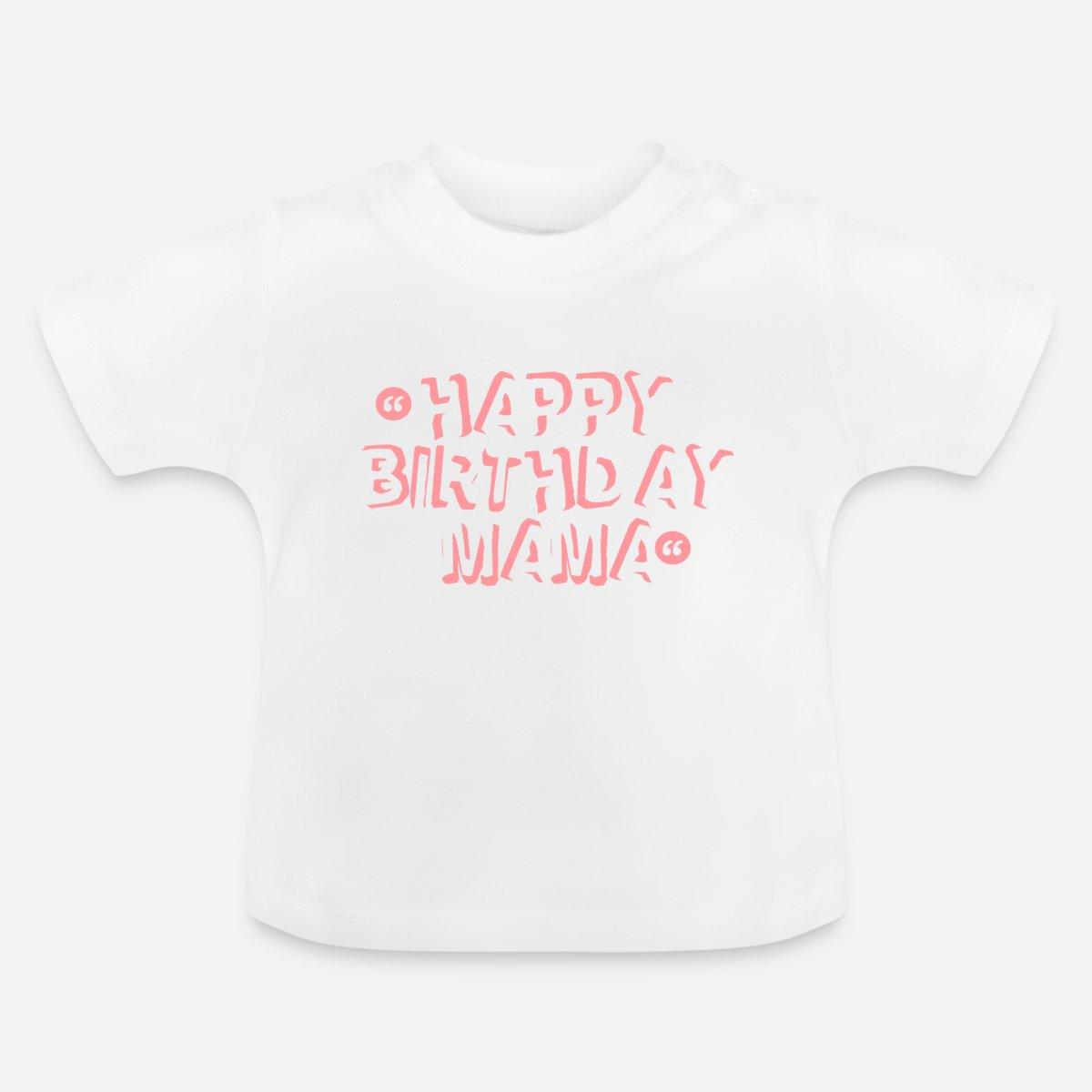 Baby T ShirtHappy Birthday Mom