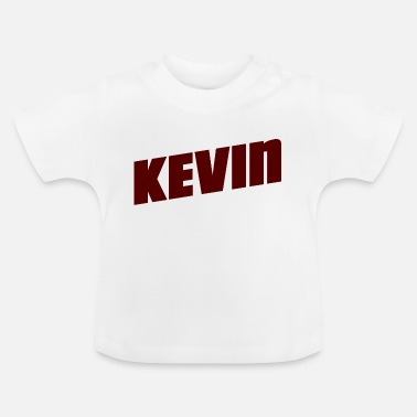 Kevin KEVIN geschenkidee - Baby T-shirt
