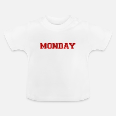 Montag Montag - Baby T-Shirt