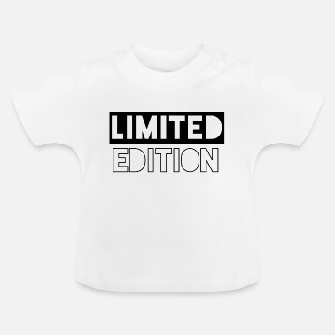 Limited Edition limited edition - Baby T-Shirt