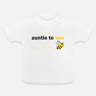 Auntie Auntie To Bee - Baby T-Shirt