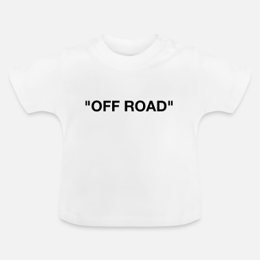 Off OFF ROAD - Baby T-shirt