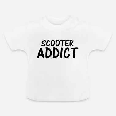 Addicted addict - Baby T-Shirt
