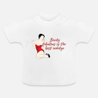 Rockabilly Pin-Up Girl / Rockabilly / '50: Is Being Fabulous - Baby T-shirt