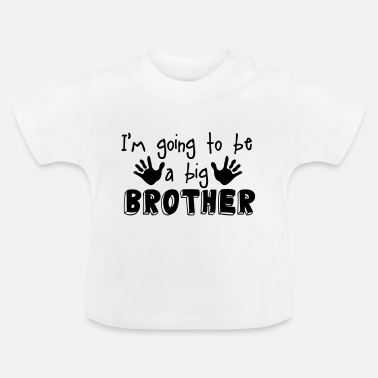 Big big brother - Baby T-Shirt