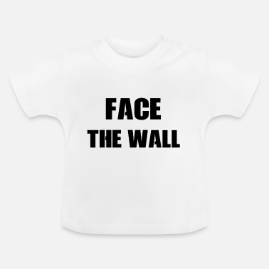 facethewall - Baby T-Shirt