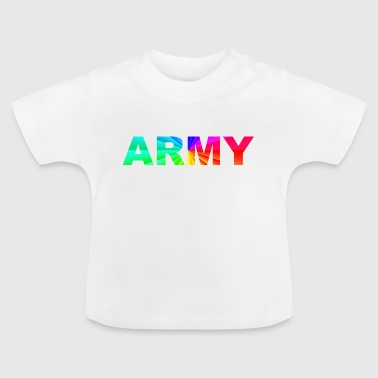 Army Army United States Style Gay Homo Princess - Baby T-shirt