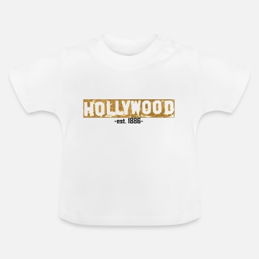 Hollywood Hollywood - Baby T-Shirt