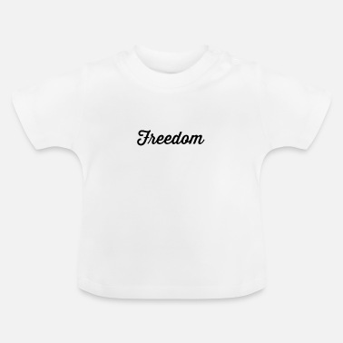 Freedom Word Political Travel Christmas Gift - Baby T-Shirt