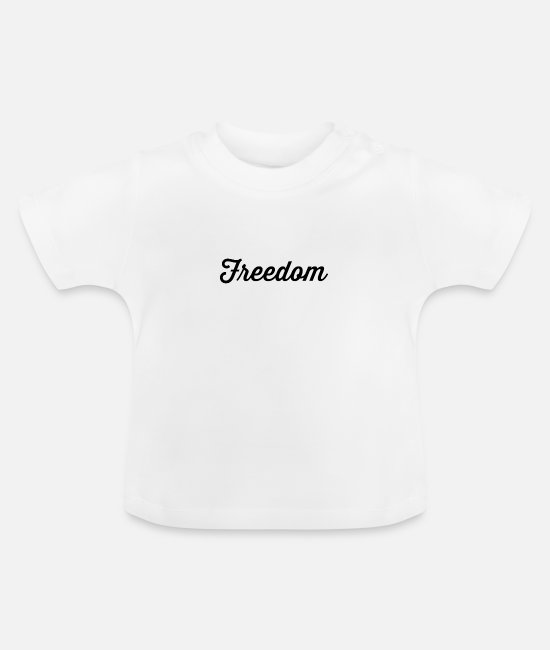 Politics Baby Clothes - Freedom Word Political Travel Christmas Gift - Baby T-Shirt white