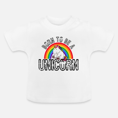 Gay Pride Født til at være en enhjør Gay Pride LGBT Rainbow - Baby T-shirt