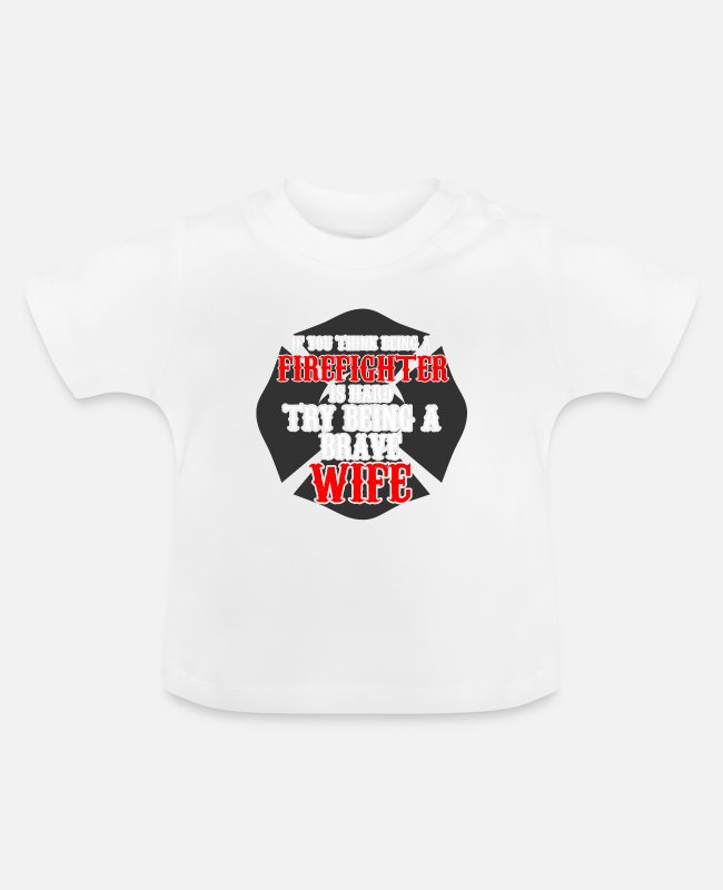 Fire Department Baby T-Shirts - Firefighters firebrigade fire defense defender new ho - Baby T-Shirt white