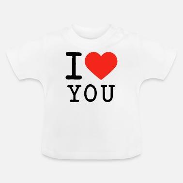 dce2b213f2e55e I Love I love I love U - Baby T-Shirt