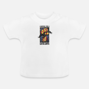 Catalan Catalonia Saying Independence Politics Gift - Baby T-Shirt