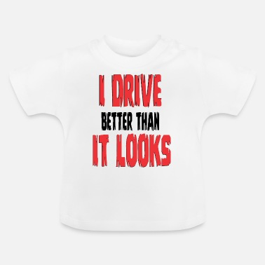 Drivers License Driver's license newcomers novice drivers - Baby T-Shirt