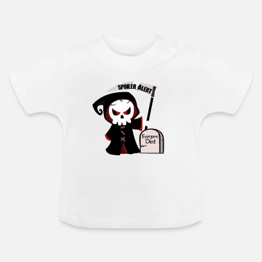 Spoiler Alert Everyone Spoiler Alert, everyone dies | Godfather death monster - Baby T-Shirt