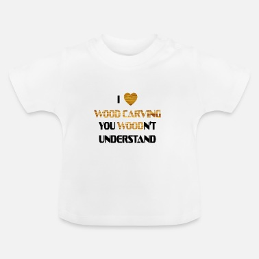 Carve To carve - Baby T-Shirt