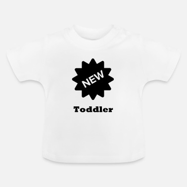 Toddlers toddler - Baby T-Shirt