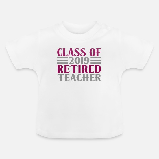 English Baby Clothes - class of retired teacher - Baby T-Shirt white
