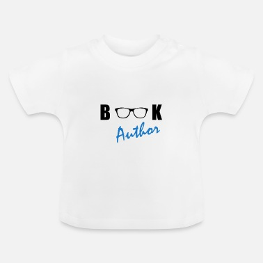 Author Book Author Author - Baby T-Shirt