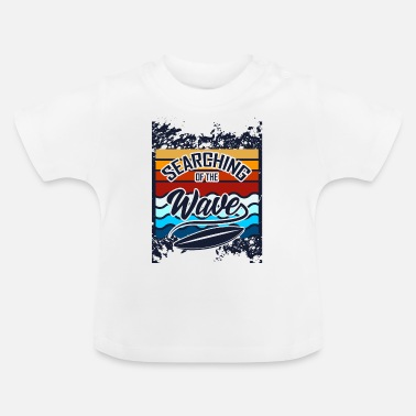 Tree Search the waves - Baby T-Shirt